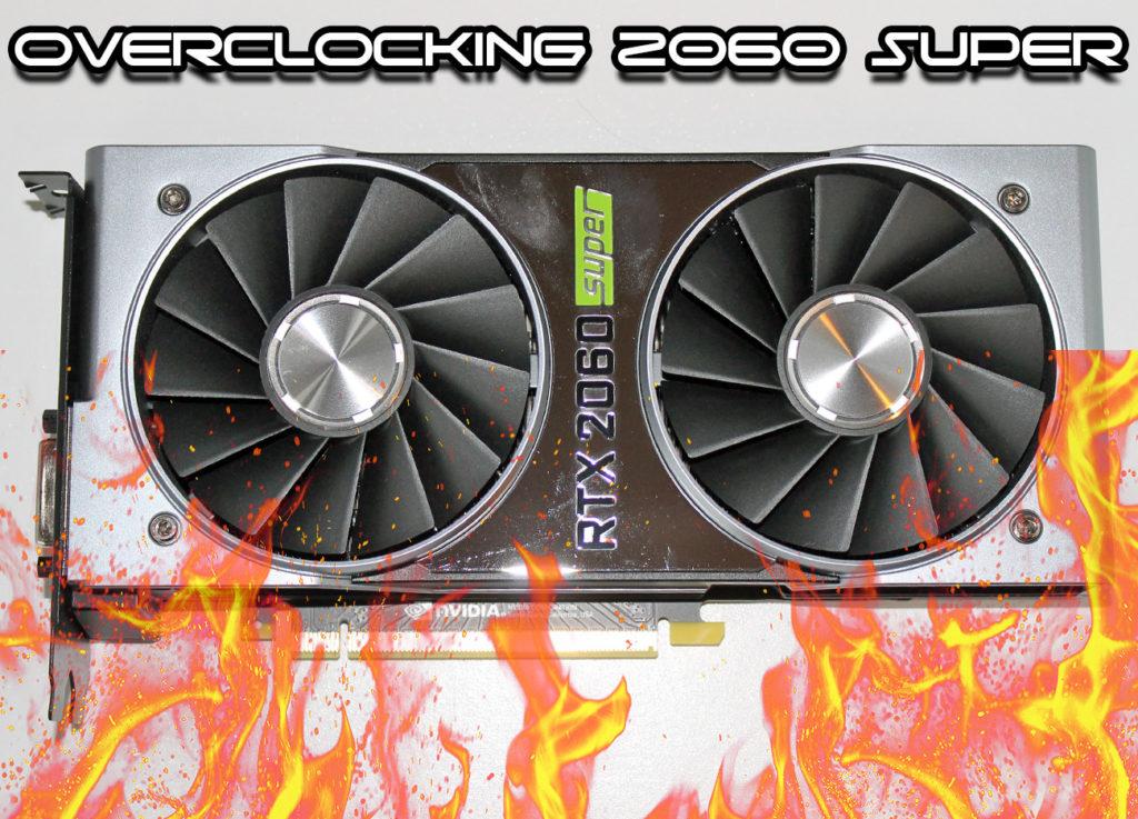 NVIDIA GeForce RTX 2060 SUPER Overclocking