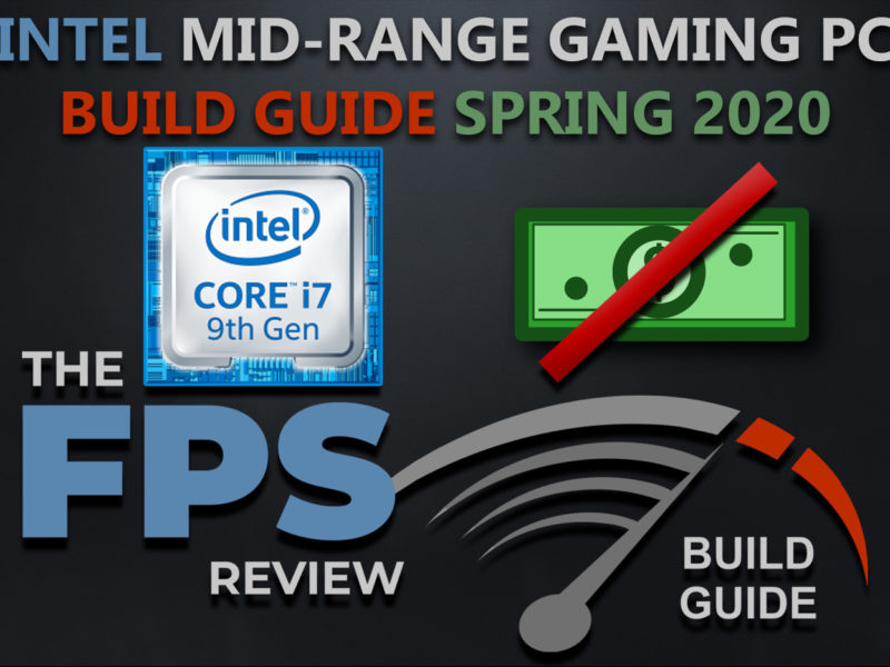 Intel Midrange Gaming PC Build Guide Spring 2020 Featured Image