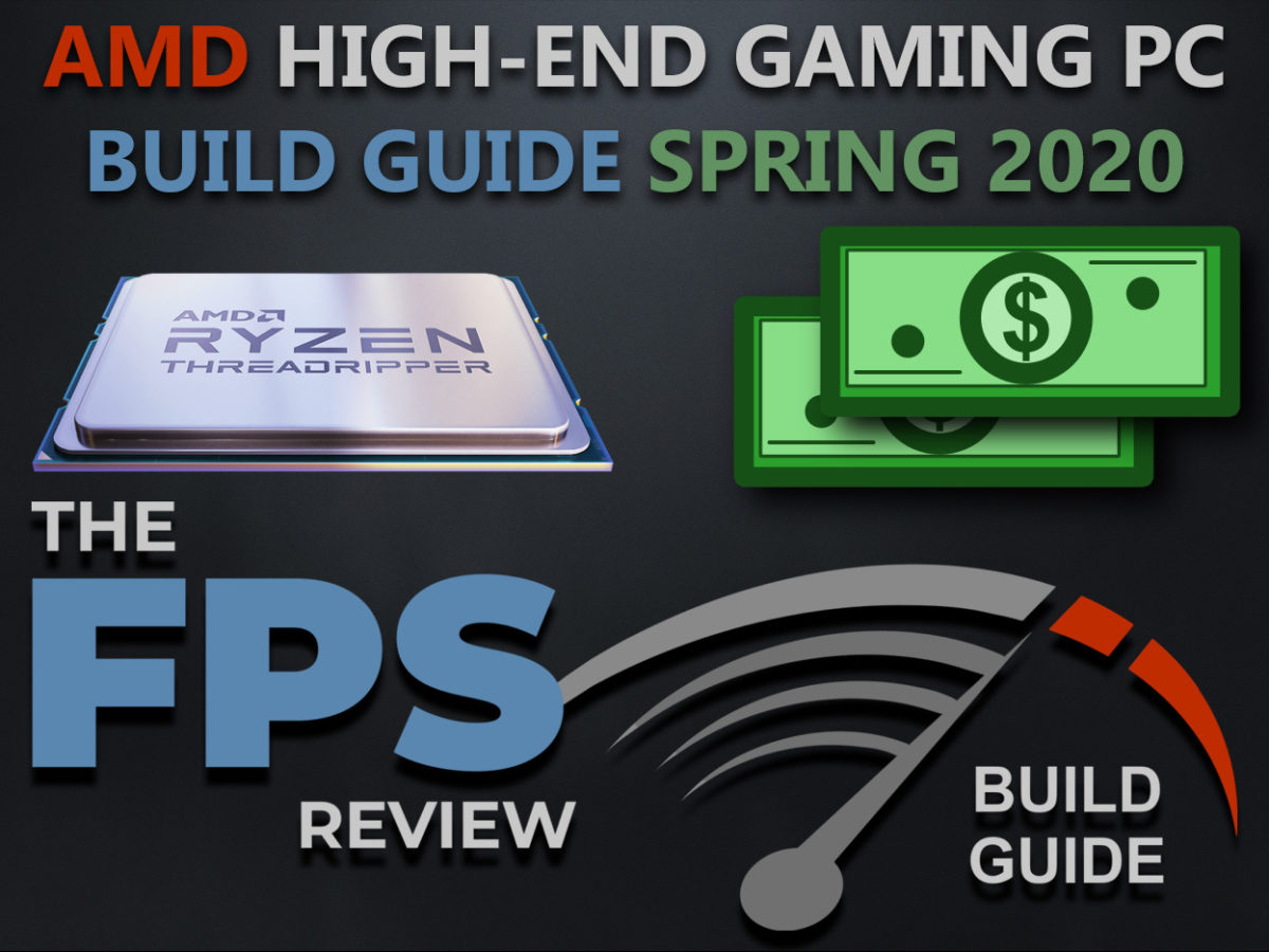 AMD High-End Gaming PC Build Guide Spring 2020 Featured Image